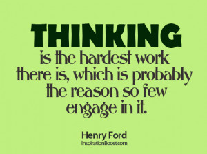 Popular Quotes and Sayings about Work from Famous People - Thinking is ...