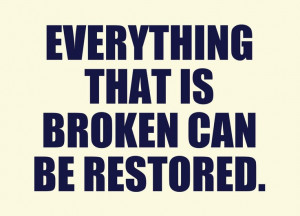There can be restoration. Give time and space. You can rebuild a ...