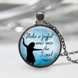 Make A Joyful Noise Unto The Lord Glass Pendant, Inspirational Bible ...