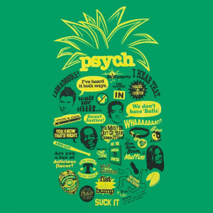 Psych Quotes Shawn Psych-pineapple-quote-mash-up- ...