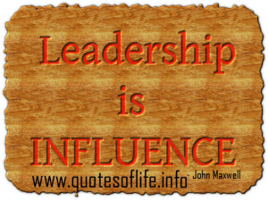 ... -is-influence-John-Calvin-Maxwell-leadership-picture-quote.jpg