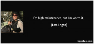 Im Not High Maintenance Quotes