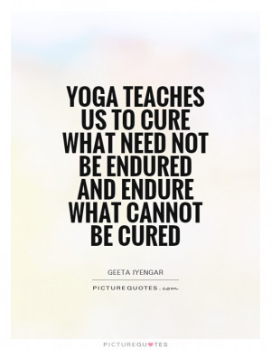 need not be endured and endure what cannot be cured Picture Quote 1