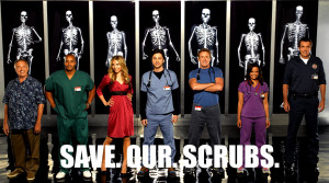 Scrubs Save. Our. Scrubs.