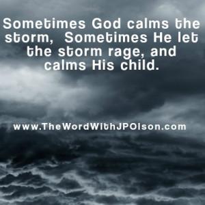 Sometime God Calms The Storm