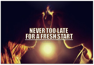 quotes about fresh starts