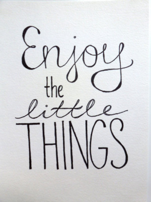 10 Quotes: Enjoy Your Life!