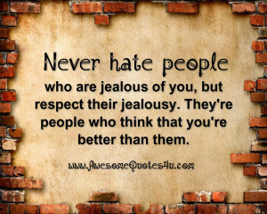 people-who-are-jealous-of-you-but-respect-their-jealousy-theyre-people ...