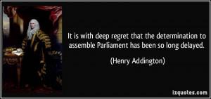 More Henry Addington Quotes
