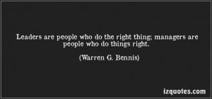 ... right. (Warren G. Bennis) #quotes #quote #quotations #WarrenG.Bennis
