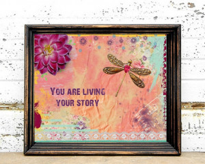 Dragonfly Art Print - 8x10 Inspirational Quote Art - Mixed Media ...