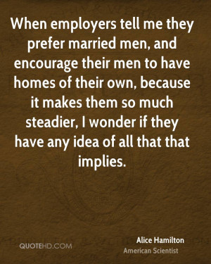 Alice Hamilton Marriage Quotes
