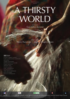 THIRSTY WORLD (La soif du monde)