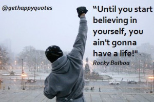 Rocky Balboa Quotes | happy, quotes, sayings, rocky balboa, start ...