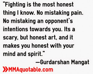 Quotes from Sikh-Canadian MMA fighter Gary Mangat.