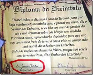 Igreja Universal dá a dizimista diploma assinado por Jesus