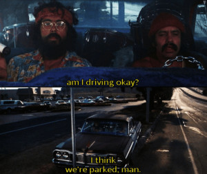 cheech and chong..