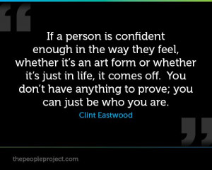 is confident enough in the way they feel, whether its an art form ...
