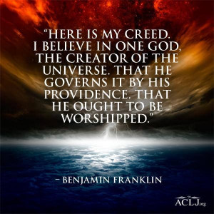 Benjamin Franklin and that's all anyone needs to believe!!!
