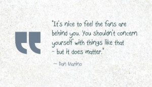 Dan Marino Quote