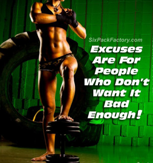 """Exercise Motivational Quote : """"Excuses are for people who don't ..."""