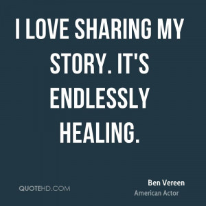 love sharing my story. It's endlessly healing.