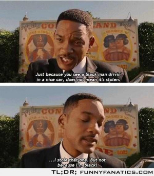 Will Smith movie quote from Men In Black 3...I love will he can do no ...