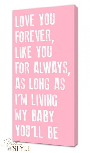 Custom Canvas Wall Art with Quote, Love You Forever, Like You For ...
