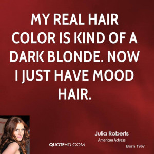 ... real hair color is kind of a dark blonde. Now I just have mood hair