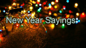 new year sayings new year sayings sayings are sentences that are used ...