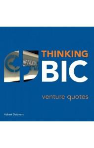 Thinking BIC, venture quotes