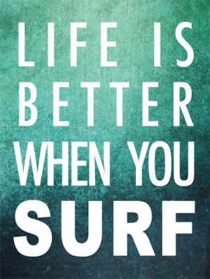 Surfing Quotes About Life