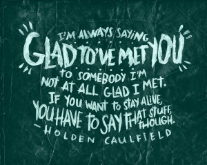 HOLDEN CAULFIELD ON ACQUAINTANCES by Josh LaFayette