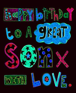 SHARE :-) Birthday Wishes For Son and Son Poems Say Happy Birthday Son ...