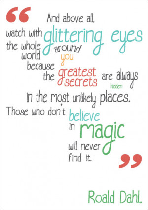 Inspirational Quotation Poster: Roald Dahl | Free EYFS & KS1 Resources