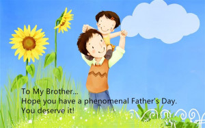To My Brother…Hope You Have A Phenomenal Father's Day. You Deserve ...