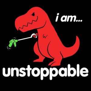 Am Unstoppable T Rex Funny T Shirt | Cool T Shirt: T Rex, Unstoppable ...