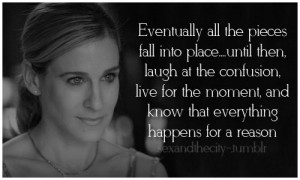 Tagged: #sex and the city #carrie bradshaw quote