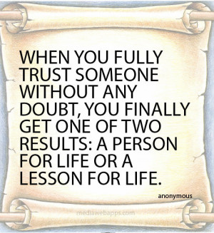 Trust No One Quotes And Sayings When you fully trust