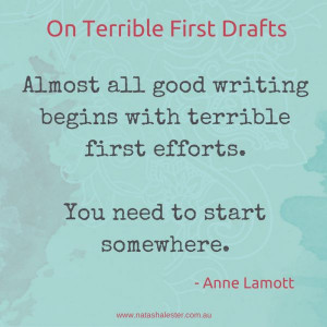 Anne Lamott's advice on writing | www.natashalester.com.au