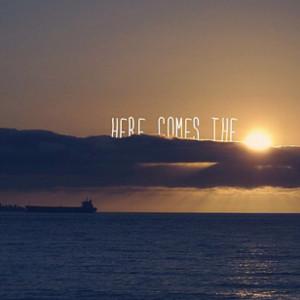 Here comes the sun budadada