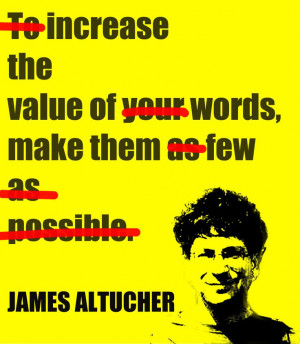 ... words, make them as few as possible.