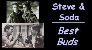 The Outsiders Steve & Soda