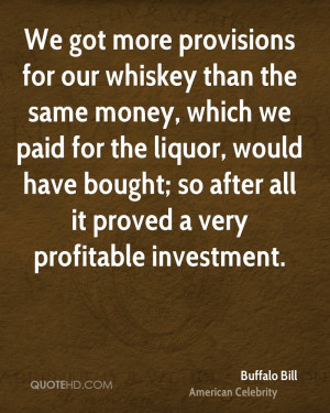 Quotes by Buffalo Bill