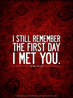 First Crush Quotes - I still remember the first day