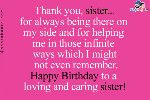 Thank You for Being There for Me Sister
