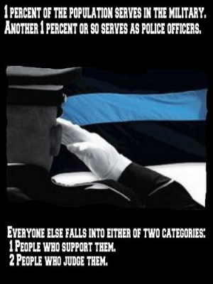 serves in the military. Another 1% or so serves as police officers ...