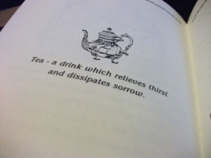 Tea - A Drink Which Relieves Thirst And Dissipates Sorrow
