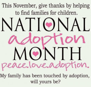 National Adoption Month Is Here