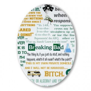 Bad Gifts > Bad Seasonal > Jesse Pinkman Quotes Ornament (Oval)